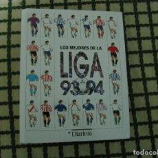 Álbum de fútbol completo: ALBUM COMPLETO LOS MEJORES DE LA LIGA 93-94 (168 FICHAS). Lote 156509884