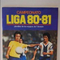 Álbum de fútbol completo: ALBUM FUTBOL CAMPEONATO LIGA 80-81. Lote 98854887