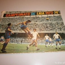 Álbum de fútbol completo: ALBUM COMPLETO CAMPEONATO DE LIGA 1973-74 . Lote 98858879