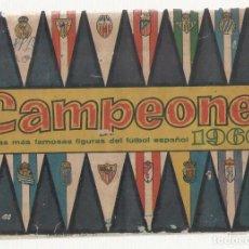 Álbum de fútbol completo: NUMULITE 2200 CAMPEONES LAS MÁS FAMOSAS FIGURAS DEL FÚTBOL ESPAÑOL 1960 COMPLETO PORTADA SUELTA. Lote 98978719