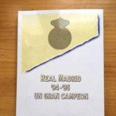 Álbum de fútbol completo: HISTORIA DEL REAL MADRID. 94-95, UN GRAN CAMPEÓN. PROGRAGONISTAS EN PIN Y PAPEL. Lote 101149259