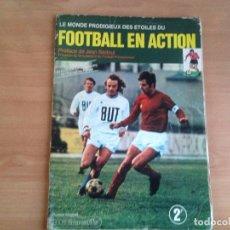 Álbum de fútbol completo: ALBUM CROMOS COMPLETO FUTBOL FOOTBALL EN ACTION FRANCIA 1971 1972 71 72 ED AGEDUCATIFS. Lote 102626847