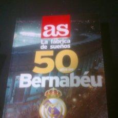 Álbum de fútbol completo: LA FABRICA DE SUEÑOS 50 AÑOS BERNABEU. Lote 103288571