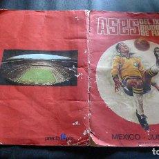 Álbum de fútbol completo: DIFICILISMO ALBUM CROMOS ASES IX MUNDIAL FUTBOL MEXICO JUNIO 1970 COMPLETO EN DISGRA. Lote 103686823
