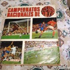 Álbum de fútbol completo: ALBUM COMPLETO CON 8 DOBLES CAMPEONATOS NACIONALES FUTBOL 1971 1972 LIGA 71 72 RUIZ ROMERO. Lote 110264383