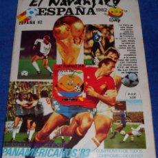 Álbum de fútbol completo: EL NARANJITO - ESPAÑA 82 - REYAUCA ¡COMPLETO!. Lote 110559995