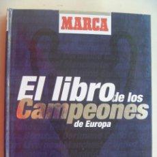 Álbum de fútbol completo: ALBUM DE CROMOS DE FUTBOL EL LIBRO DE LOS CAMPEONES DE EUROPA , DE MARCA 1999.. Lote 115633043