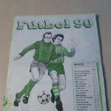 Álbum de fútbol completo: ÁLBUM FÚTBOL 90 (1990) - 1ª DIVISIÓN - 2ª DIVISIÓN A - PANINI - COMPLETO SIN PORTADAS VER FOTOS. Lote 116077443
