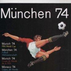 Álbum de fútbol completo: PANINI COPA DEL MUNDO ALEMANIA 74 MUNCHEN REPRODUCCION ALBUM CROMOS COMPLETO IMPECABLE. Lote 261626165