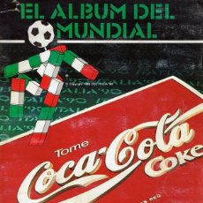 Álbum de fútbol completo: EL ÁLBUM DEL MUNDIAL ITALIA 90. Lote 116764419