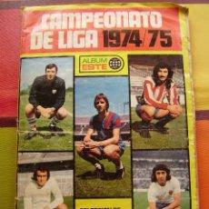 Álbum de fútbol completo: ÁLBUM LIGA 74-75 ED. ESTE. 313 CROMOS.. Lote 117581183