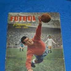 Álbum de fútbol completo: ALBUM COMPLETO - FUTBOL CAMPEONATO 1959 60 , EDC FERCA - COMPLETO + ( 16 CROMOS COLOCAS ). Lote 119171563