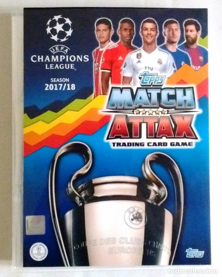 TOPPS MATCH ATTAX UEFA CHAMPIONS LEAGUE 2017 2018 - COLECCION COMPLETA 17 18 (Coleccionismo Deportivo - Álbumes y Cromos de Deportes - Álbumes de Fútbol Completos)