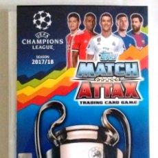 Álbum de fútbol completo: TOPPS MATCH ATTAX UEFA CHAMPIONS LEAGUE 2017 2018 - COLECCION COMPLETA 17 18. Lote 269006349