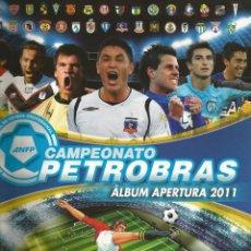 Álbum de fútbol completo: ALBUM PANINI. - CAMPEONATO PETROBRAS. APERTURA 2011. #. Lote 121383479