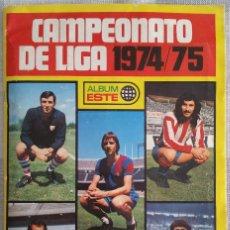 Álbum de fútbol completo: ÁLBUM 1974 1975 ESTE 74 75 COMPLETO CON LOS IMPOSIBLES MARINHO, ASLUND Y CAMACHO. Lote 121968031