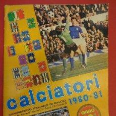 Álbum de fútbol completo: CALCIATORI 1980-81. ALBUM PANINI ORIGINAL. COMPLETO!!. Lote 122549475