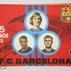 Álbum de fútbol completo: ÁLBUM CROMOS COMPLETO - 75 AÑOS DEL FÚTBOL CLUB / FC BARCELONA - G. EXCELSIOR. Lote 124420211