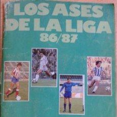 Álbum de fútbol completo: ALBUM COMPLETO DE FUTBOL DE LOS ASES DE LA LIGA 86 87 TODO EN EL INTERIOR. Lote 125191843