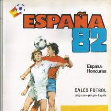 Álbum de fútbol completo: ESPAÑA 82 CALCO FUTBOL ESPAÑA HONDURAS COMPLETO. Lote 125215311
