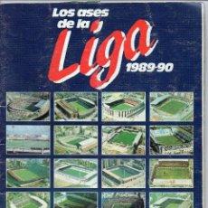 Álbum de fútbol completo: ALBUM LOS ASES DE LA LIGA 1989-90, COMPLETO 260 CROMOS. Lote 127616459