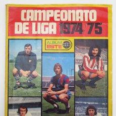 Álbum de fútbol completo: ALBUM 1974 1975 CAMPEONATO DE LIGA ESTE COMPLETO 74 75 CON TODOS LOS FICHAJES. CON 22 CROMOS DOBLES. Lote 127925727