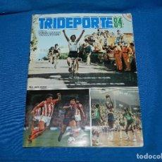 Álbum de fútbol completo: ALBUM COMPLETO - TRIDEPORTE 84 CICLISMO , FUTBOL , BALONCESTO , EDT FHER 1984 COMPLETO. Lote 128552155