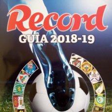 Álbum de fútbol completo: RECORD. - GUIA 2018/19.. Lote 131116636