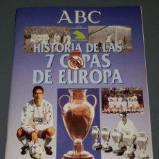 Álbum de fútbol completo: HISTORIA DE LAS 7 COPAS DE EUROPA - REAL MADRID - ABC (1988) ¡COMPLETO!. Lote 133066990