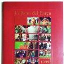 Álbum de fútbol completo: ÁLBUM DEL BARÇA 1973 AL 1999 CON TODOS LOS 400 GROMOS COMPLETO. Lote 134028966