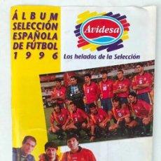 Álbum de fútbol completo: ALBUM SELECCIÓN ESPAÑOLA EURO 1996 HELADOS AVIDESA COMPLETO. Lote 135158522