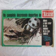 Álbum de fútbol completo: ÁLBUM DE LOS EQUIPOS DE LA LIGA 1966-67. EL ALCAZAR. COMPLETO. TODO EL CONTENIDO FOTOGRAFIADO. Lote 142862582
