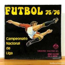 Álbum de fútbol completo: ALBUM 1975 1976 VULCANO LIGA FUTBOL 75 76 COMPLETO. CRUYFF, BIRI BIRI, NETZER, AYALA, QUINI. Lote 143282950