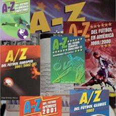 Álbum de fútbol completo: A-Z DEL FÚTBOL EUROPEO + AMÉRICA + GLOBUS + APÉNDICE 1997… 2002. - LOT X 8 (BY JORGE JM) #. Lote 143898246