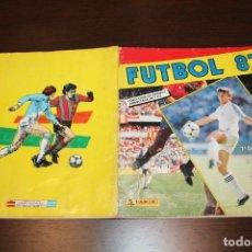 Álbum de fútbol completo: PANINI - FUTBOL 87 - ÁLBUM COMPLETO. Lote 34082562