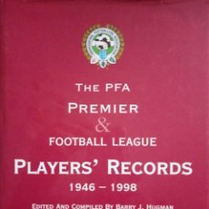 Álbum de fútbol completo: BARRY J. HUGMAN. - THE PFA PREMIER & FOOTBALL LEAGUE PLAYERS'S RECORDS 1946-1998. #. Lote 144786086