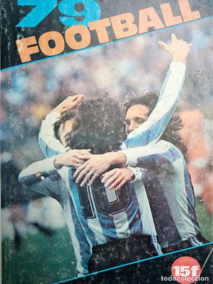 LES CAHIERS DE L'EQUIPE. - FOOTBALL 79.# (Coleccionismo Deportivo - Álbumes y Cromos de Deportes - Álbumes de Fútbol Completos)