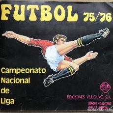 Álbum de fútbol completo: ÁLBUM FÚTBOL 75 / 76 (1975 - 1976) - CAMPEONATO NACIONAL DE LIGA - EDICIONES VULCANO. Lote 146633946