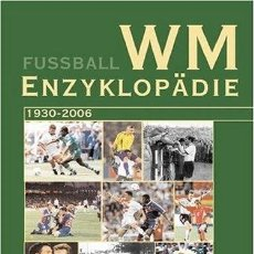 Álbum de fútbol completo: HARDY GRÜNE. -WM ENZYKLOPÄDIE 1930-2006. #. Lote 147375862