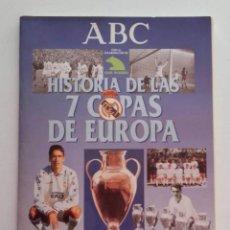 Álbum de fútbol completo: HISTORIA DE LAS 7 COPAS DE EUROPA 1998 ALBUM COMPLETO DE CROMOS DEL REAL MADRID. Lote 147931638