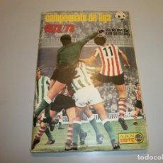 Álbum de fútbol completo: CAMPEONATO DE LIGA 1972 73 EDICIONES ESTE 100% COMPLETO Y ORIGINAL EN BUEN ESTADO VER FOTOS. Lote 148201094