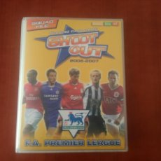 Álbum de fútbol completo: MAGIC BOX INT.SHOOT OUT 2006-2007 PREMIER LEAGUE. Lote 148607910