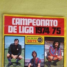 Álbum de fútbol completo: ALBÚM DE FUTBOL EDICIONES ESTE CAMPEONATO DE LIGA 1974 / 75. BUEN ESTADO. AUTÉNTICO Y ORIGINAL. . Lote 151897610