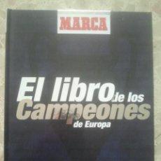 Álbum de fútbol completo: EL LIBRO DE LOS CAMPEONES DE EUROPA - MARCA, 1999 - COMPLETO. Lote 180458553