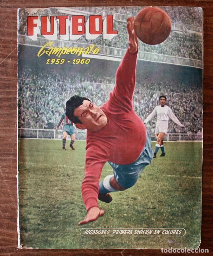 ALBUM DE CROMOS FERCA - FUTBOL CAMPEONATO 1959 - 1960 - COMPLETO + 14 COLOCAS (Coleccionismo Deportivo - Álbumes y Cromos de Deportes - Álbumes de Fútbol Completos)