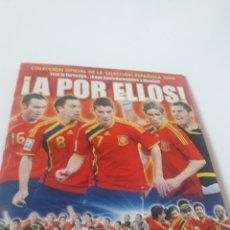 Álbum de fútbol completo: ¡A POR ELLOS! SELECCIÓN ESPAÑOLA 2009 COMPLETA PANINI. Lote 154678793