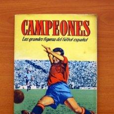 Álbum de fútbol completo: ÁLBUM COMPLETO -CAMPEONES -1949-1950, 49-50 -EDITORIAL BRUGUERA -VER FOTOS Y EXPLICACIÓN EN INTERIOR. Lote 155085582