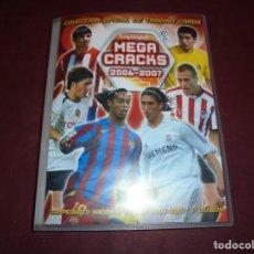 Álbum de fútbol completo: MAGNIFICO ALBUM DE FUTBOL MEGACRACKS 2006-2007 PANINI CON 504 MAS 65 TOTAL 569 CROMOS. Lote 156041014