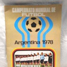 Álbum de fútbol completo: ÁLBUM DE FUTBOL ARGENTINA 78 COMPLETO, BUEN ESTADO, EDITORIAL RUIZ ROMERO. Lote 156180486