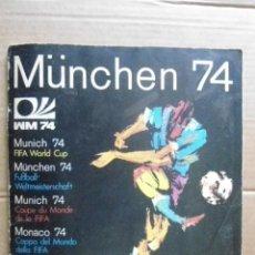 Álbum de fútbol completo: PANINI ALBUM COMPLETO MUNICH 74 ORIGINAL. Lote 156527298